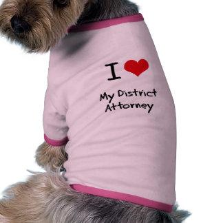 I Love My District Attorney Dog T Shirt