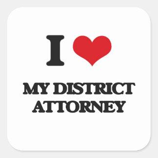 I Love My District Attorney Square Sticker