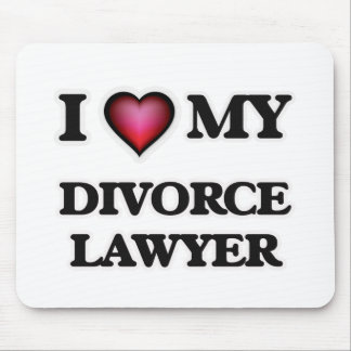 I love my Divorce Lawyer Mouse Pad