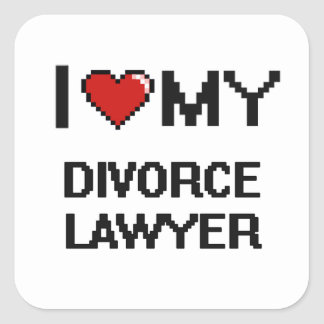 I love my Divorce Lawyer Square Sticker