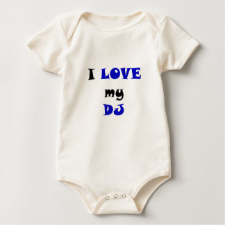 I Love my DJ Baby Bodysuit