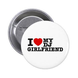 I love my Dj girlfriend Pin