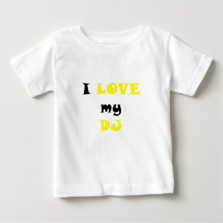 I Love my DJ T Shirt