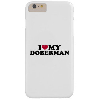 I love my Doberman Barely There iPhone 6 Plus Case