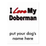 I Love My Doberman Dog Gifts and Apparel Postcard