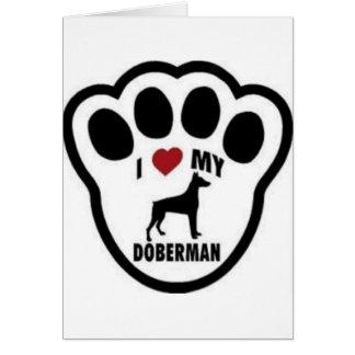 I love my Doberman paw print Card