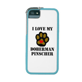 I Love My Doberman Pinscher iPhone 5 Cover
