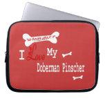 I Love My Doberman Pinscher Computer Sleeve