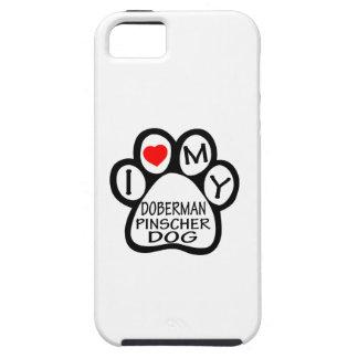 I Love My Doberman Pinscher Dog iPhone 5 Cover