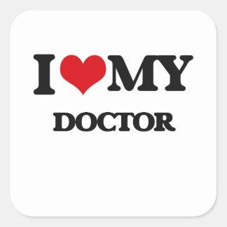 I love my Doctor Square Sticker