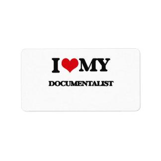 I love my Documentalist Personalized Address Label