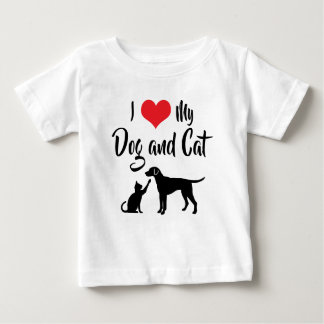 I Love My Dog and Cat Baby T-Shirt