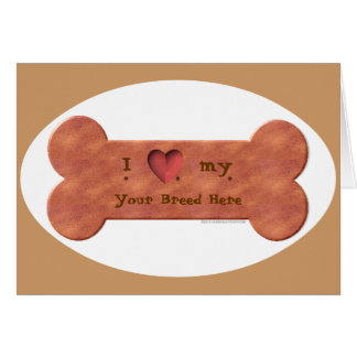 I Love my Dog Breed Biscuit template Card