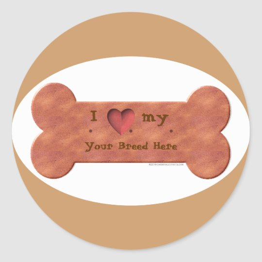 I Love my Dog Breed Biscuit template Classic Round Sticker
