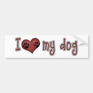 I Love My Dog *Bumper Sticker* Car Bumper Sticker