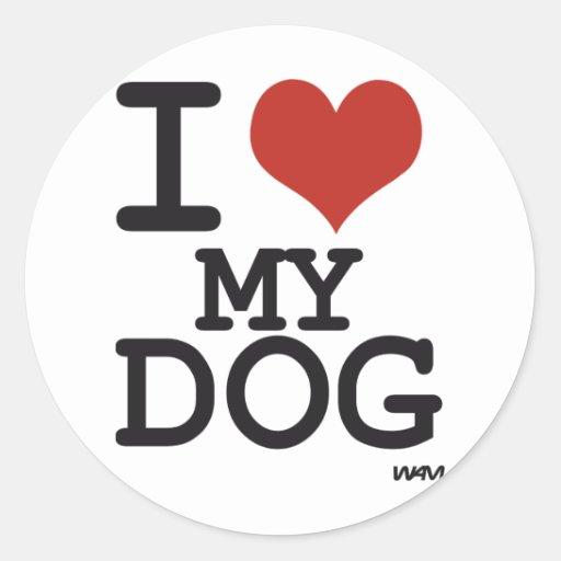 I love my dog classic round sticker