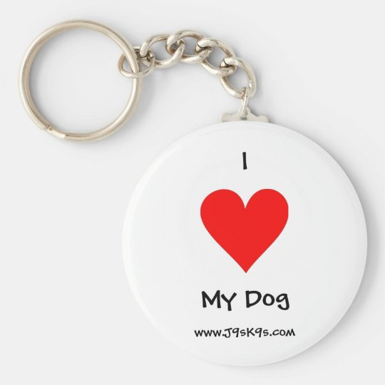 I love my dog Keychain