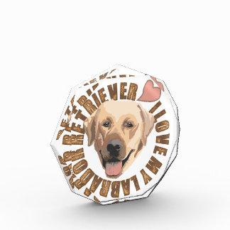 I love my dog - Labrador Retriever Award