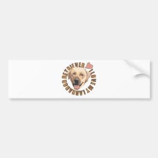 I love my dog - Labrador Retriever Bumper Sticker