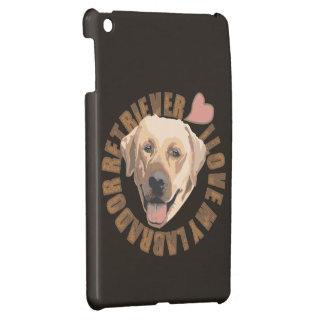 I love my dog - Labrador Retriever iPad Mini Case