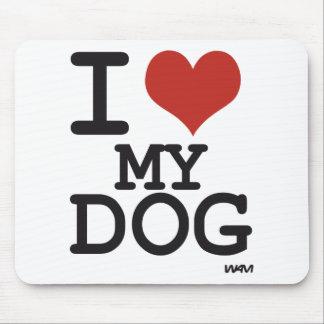 I love my dog mouse pad