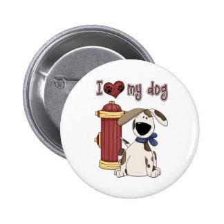 I love my Dog Pinback Button
