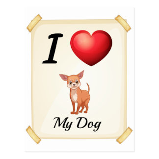 I love my dog postcard
