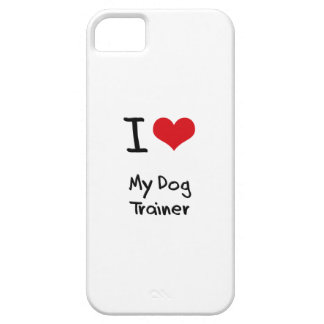 I Love My Dog Trainer iPhone 5 Case