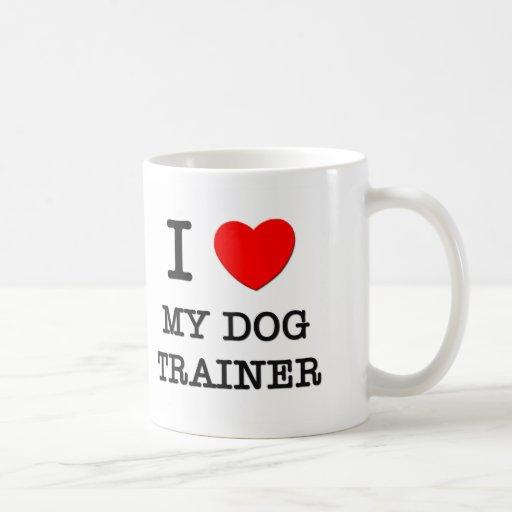 I Love My Dog Trainer Classic White Coffee Mug