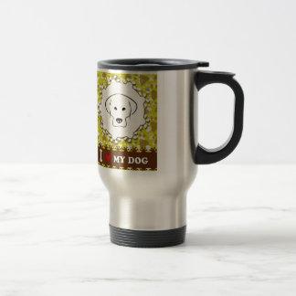 I love my DOG Travel Mug