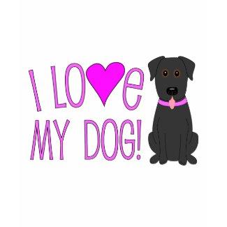 I love my dog! shirt