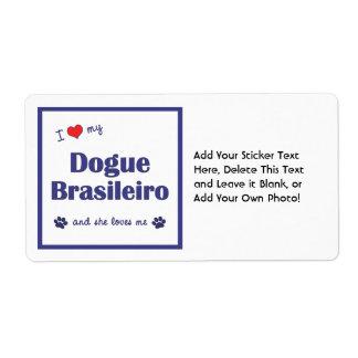 I Love My Dogue Brasileiro (Female Dog) Label