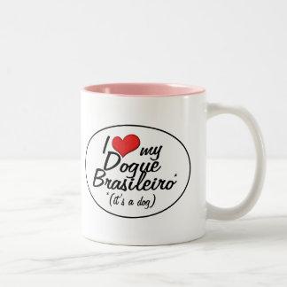 I Love My Dogue Brasileiro (It's a Dog) Coffee Mugs