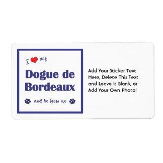 I Love My Dogue de Bordeaux (Male Dog) Label