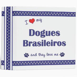 I Love My Dogues Brasileiros (Multiple Dogs) Binder