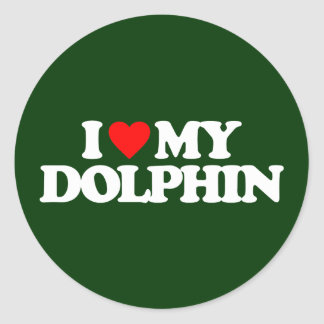 I LOVE MY DOLPHIN CLASSIC ROUND STICKER