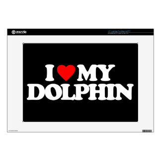 I LOVE MY DOLPHIN SKIN FOR LAPTOP