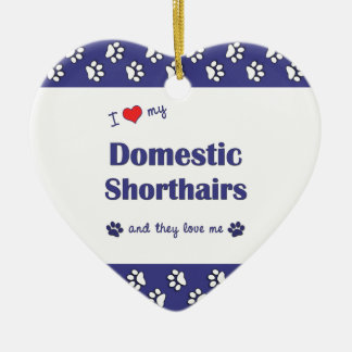 I Love My Domestic Shorthairs (Multiple Cats) Christmas Ornament