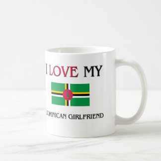 I Love My Dominican Girlfriend Coffee Mug
