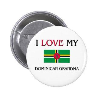 I Love My Dominican Grandma Button