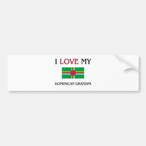 I Love My Dominican Grandpa Bumper Stickers