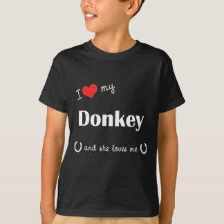 I Love My Donkey (Female Donkey) T-Shirt