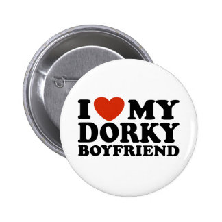 I Love My Dorky Boyfriend Pinback Button