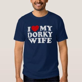 I Love My Dorky Wife T Shirt