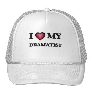 I love my Dramatist Trucker Hat