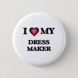 I love my Dress Maker Button