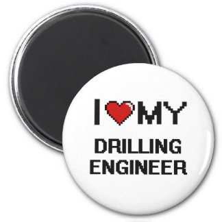 I love my Drilling Engineer 2 Inch Round Magnet