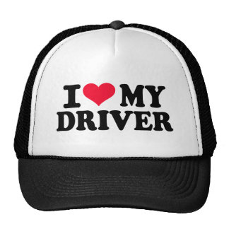 I love my driver trucker hat