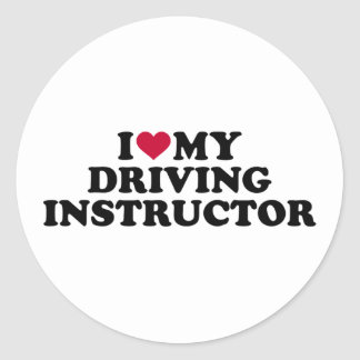 I love my driving instructor classic round sticker