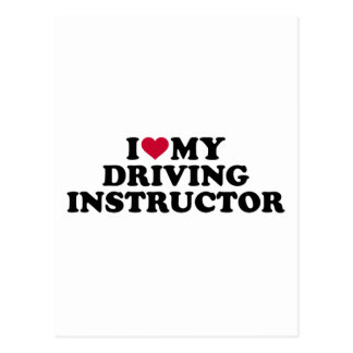 I love my driving instructor postcard